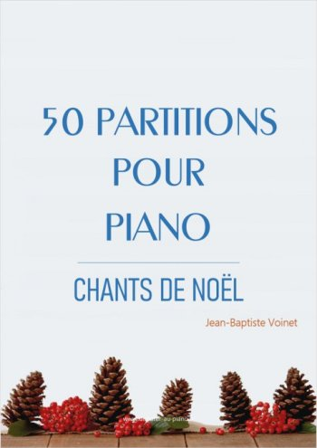 50 partitions pour piano - Chants de Noël
