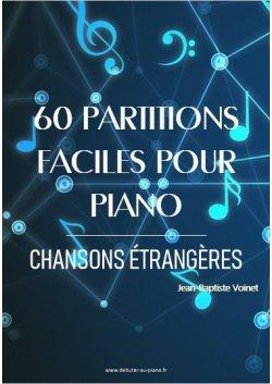 60 partitions faciles pour piano - Chansons étrangères