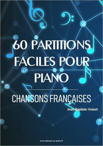 60 partitions faciles pour piano - Chansons françaises