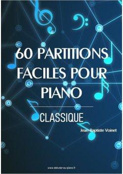 60 partitions faciles pour piano - Classique