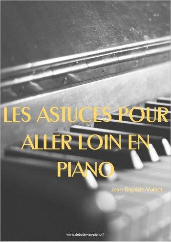 Les astuces pour aller loin en piano
