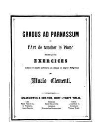 Gradus ad parnassum ou l'art de touche le piano - Muzio Clementi
